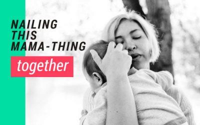 The Mamahood – Nailing This Mama-Thing Together