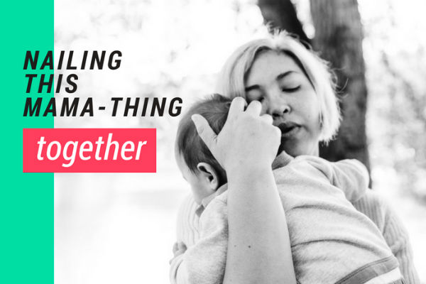 The Mamahood – Nailing This Mama-Thing Together